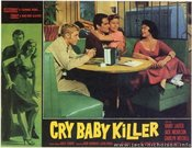 The Cry Baby Killer (1958)
