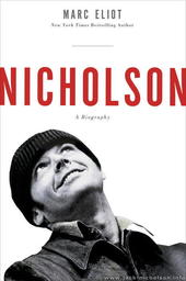 New biography on Jack Nicholson by Marc Eliot